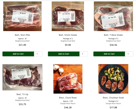We carry many cuts from Neighborhood Beef, Stangel Bison, and Goat Gourmet
